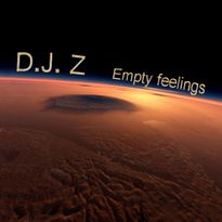 D.J. Z Empty feelings